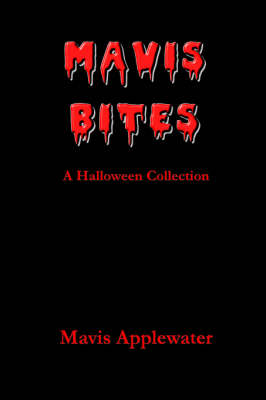 Mavis Bites: A Halloween Collection