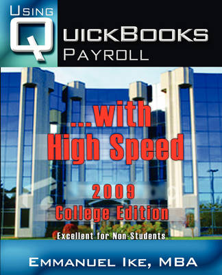 Using QuickBooks Payroll with High Speed 2009 College Edition