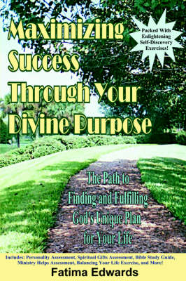 Maximizing Success Through Your Divine Purpose