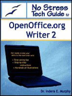 No Stress Tech Guide to OpenOffice.Org Writer 2