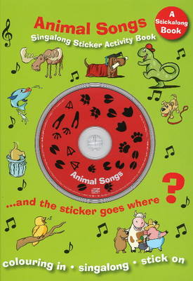 Animal Songs: Singalong Sticker Activity Book
