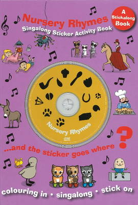 Nursery Rhymes: Singalong Sticker Activity Book