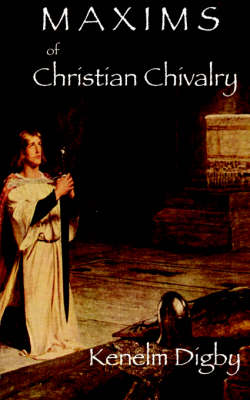 Maxims of Christian Chivalry
