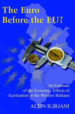 The Euro Before the EU?: An Estimate of the Economic Effects of Euroization in the Western Balkans