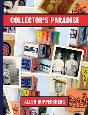 Allen Ruppersberg - Collector's Paradise
