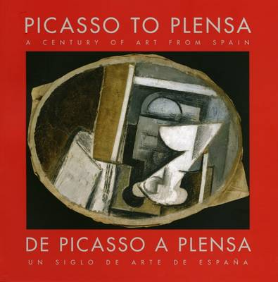 Picasso to Plensa: A Century of Art from Spain