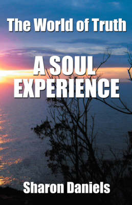 The World of Truth: A Soul Experience