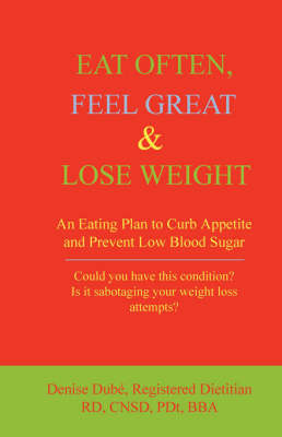 Eat Often, Feel Great and Lose Weight