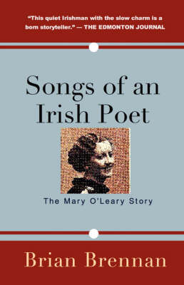 Songs of an Irish Poet: The Mary O'Leary Story