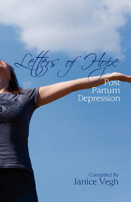 Letters of Hope Through Post Partum Depression
