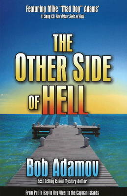 The Other Side of Hell: From Snow and Ice to Paradise
