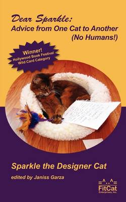 Dear Sparkle: Advice from One Cat to Another
