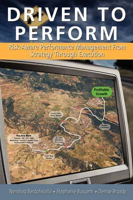 Driven to Perform: Risk-Aware Performance Management from Strategy Through Execution
