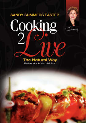 Cooking 2 Live: The Natural Way