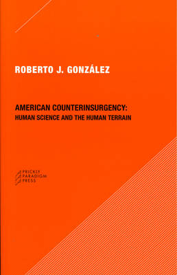 American Counterinsurgency: Human Science and the Human Terrain