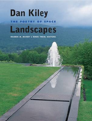 Dan Kiley: Landscapes. The Poetry of Space