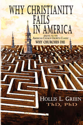 Why Christianity Fails in America