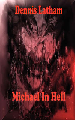 Michael in Hell
