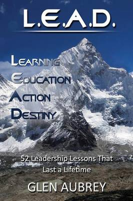 L.E.A.D.: Learning, Education, Action, Destiny