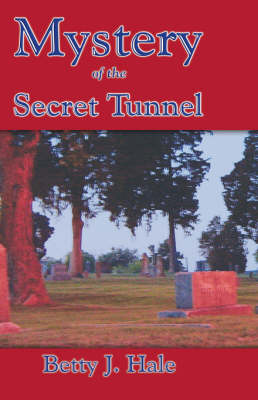 Mystery of the Secret Tunnel