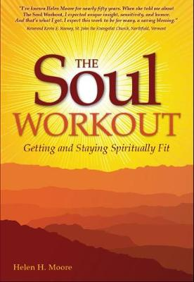 Soul Workout: Getting and Staying Spiritually Fit