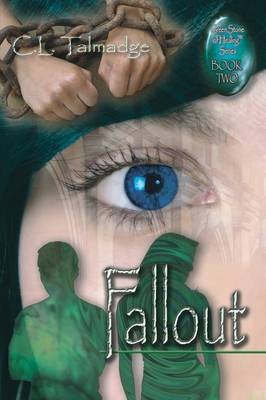 Fallout: Green Stone of Healing(R) Series - Book Two