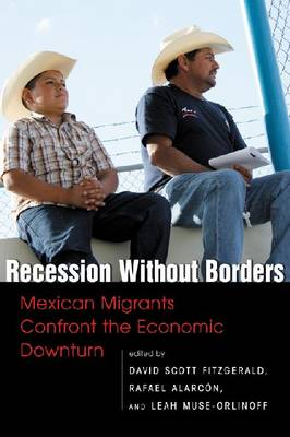 Recession without Borders: Mexican Migrants Confront the Economic Dawn