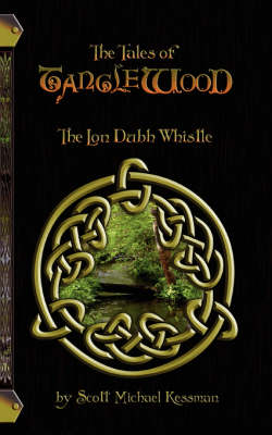 Tales of Tanglewood: The Lon Dubh Whistle