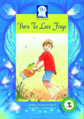Born to Love Frogs: All children have a gift!