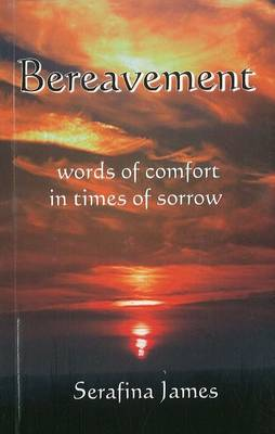 Bereavement: Words of Comfort in Times of Sorrow