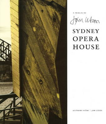 A Tribute to Jorn Utzon Sydney Opera House