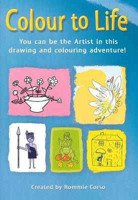 Colour to Life: You Can be the Artist in This Drawing and Colouring Adventure!