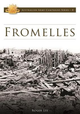 Fromelles: Strategy, Tactics or Blunder