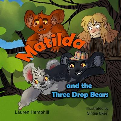 Matilda and the Three Drop Bears