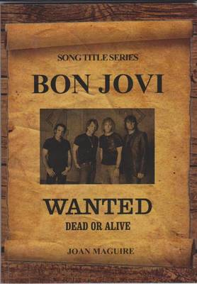 Bon Jovi: Wanted Dead or Alive