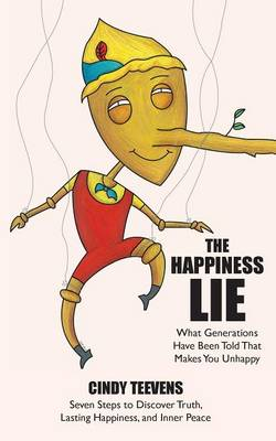 The Happiness Lie
