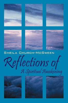 Reflections of: A Spiritual Awakening