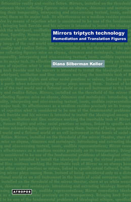 Mirrors Triptych Technology: Remediation and Translation Figures