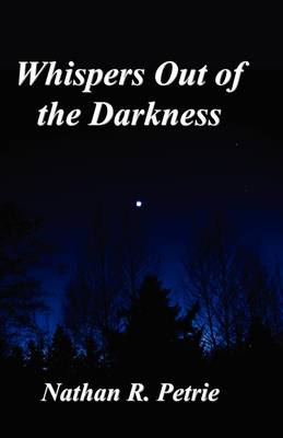 Whispers Out of the Darkness