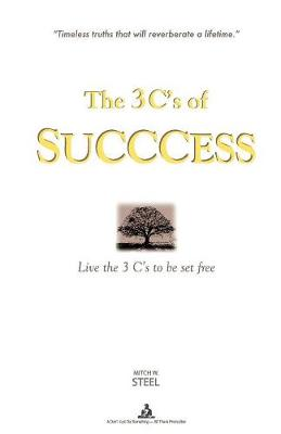 The 3 C's of Succcess