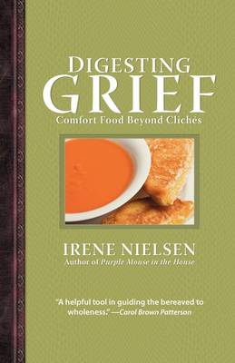 Digesting Grief: Comfort Food Beyond Cliches