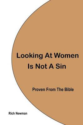 Looking at Women is Not a Sin: Proven from the Bible
