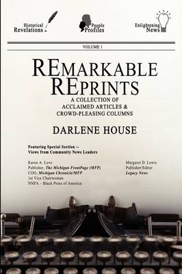 Remarkable Reprints: A Collection of Acclaimed Articles and Crowd-Pleasing Columns