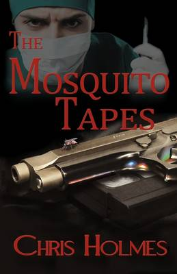 The Mosquito Tapes