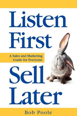 Listen First - Sell Later