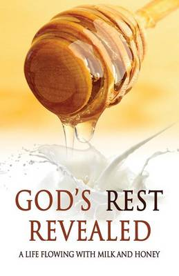 God's Rest Revealed