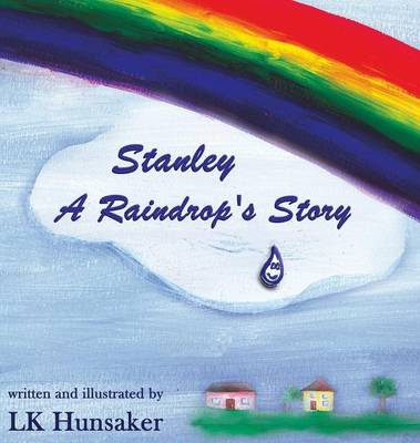 Stanley: A Raindrop's Story