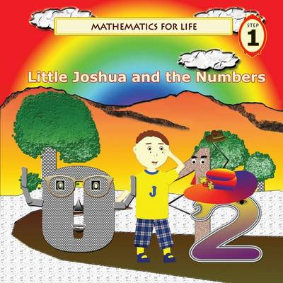 Mathematics for Life - Little Joshua and the Numbers (Revised Edition)