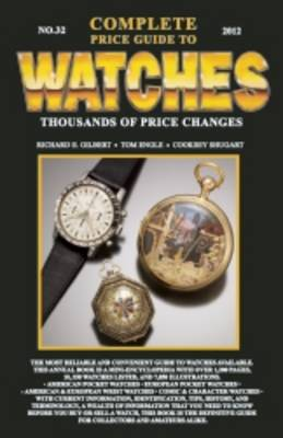 Complete Price Guide to Watches: 2012