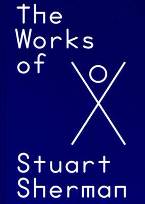 Beginningless Thought/Endless Seeing: The Works of Stuart Sherman